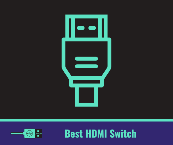 Best HDMI switch